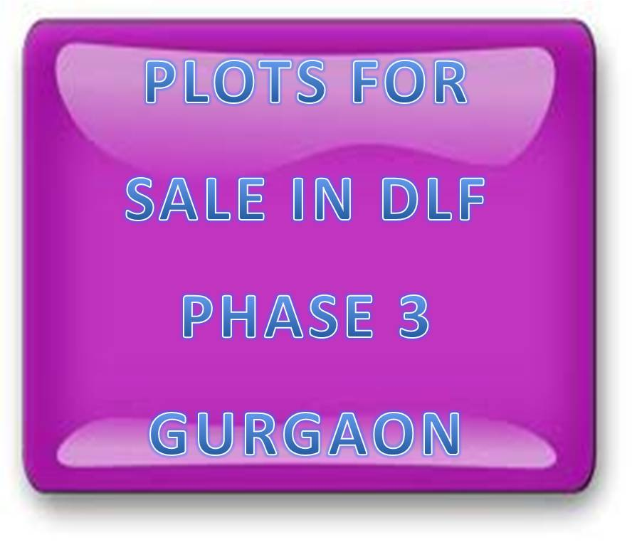 Plots For Sale In DLF Phase 3 Gurgaon