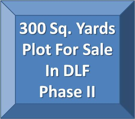 300 Sq Yard Plot For Sale In DLF Phase 2 Gurgaon.