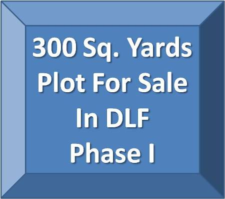 300 Sq. Yds. Plot in DLF Phase 1 Gurgaon For Sale